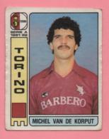 Figurina Panini  Calciatori 1981-82 - Torino - Michel Van De Korput - Trading Cards