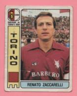 Figurina Panini  Calciatori 1981-82 - Torino - Renato Zaccarelli - Trading Cards