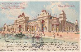 HOLD TO LIGHT 1904 WORLD'S FAIR ST. LOUIS  AMERICA LIBERAL ARTS - Halt Gegen Das Licht/Durchscheink.