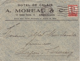 Enveloppe Hôtel De Calais à Bruxelles A. Moreau - Belgique