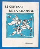 """PROGRAMME 1950 - CENTRAL DE LA CHANSON - SOUTIEN DE MAURICE CHEVALIER - CHAMPI - PUBLICITÉ  RESTAURANT """"CLUB DES CINQ"""" - Programs"""