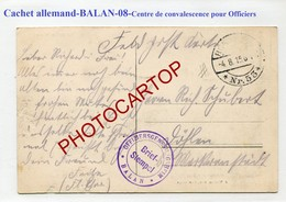 CACHET Allemand De BALAN Sur CP Sedan-Centre De Convalescence Pour Officiers-GUERRE 14-18-1WK-France-08-Feldpost- - Autres Communes
