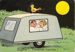 "Série CAMPING "" Eugène !...j'entends Marcher! "" - Humour"