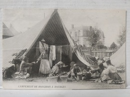 Bourges. Campement Hongrois - Bourges