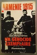 Arménie 1915 Un Génocide Exemplaire : Jean Marie Carzou • Parution : 1975 •Edit Eur : Flammarion - Historia
