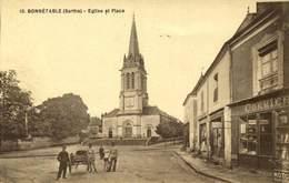 72 - BONNETABLE : église Et Place / A 468 - Bonnetable