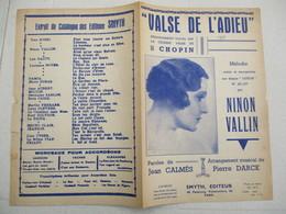 VALSE DE L'ADIEU CREEE PAR NINON VALLIN PAROLES DE JEAN CALMES ARRANGEMENT MUSICAL DE PIERRE DARCK 1938 - Spartiti