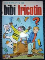 Les Exploits De Bibi Fricotin N°108/ Société Parisienne D'Edition, 1979 - Editions Originales (langue Française)