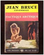 Jean Bruce. OSS-117. Tactique Arctique. Les Presses De La Cité N° 31 - OSS117