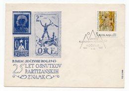1963 YUGOSLAVIA, SLOVENIA, KOCEVJE, SPECIAL COVER, 25TH ANNIVERSARY OF PARTISAN STAMPS, OSVOBODILNA FRONTA - 1945-1992 Socialist Federal Republic Of Yugoslavia