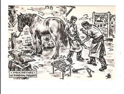 ILLUSTRATION DES VIEUX METIERS - C ETAIT HIER - LE MARECHAL FERRANT - Other Illustrators