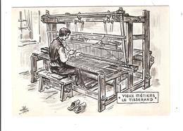 ILLUSTRATION DES VIEUX METIERS - C ETAIT HIER - LE TISSERAND - Other Illustrators