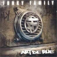 Funky Family- Art De Rue - Rap & Hip Hop