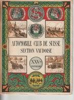 Automobile Club Suisse Section Vaud 1904-1929 (au Col Du Simplon, Aux Rochers-de-Naye, à Lausanne, Etc) - Voitures