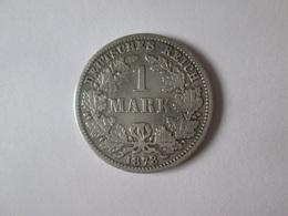Germany 1 Mark 1878 Silver Coin - 1 Mark