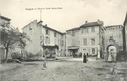 "/ CPA FRANCE 13 ""Orgon, Place Et Porte Sainte Anne"" - Other Municipalities"