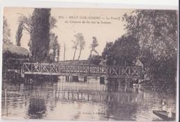 CPA - 312. BRAY SUR SOMME - Le Pont De Chemin De Fer Sur La Somme - Bray Sur Somme