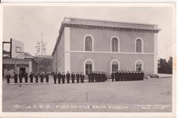 TOULON-ECOLE T.E.R.FORT DU CAP BRUN - Toulon