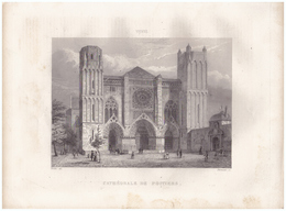 1851 - Gravure Sur Acier - Poitiers (Vienne) - La Cathédrale Saint-Pierre - FRANCO DE PORT - Estampes & Gravures