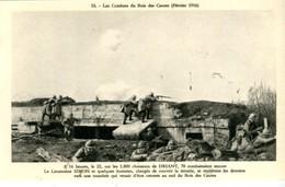 X50 / LES COMBATS DU BOIS DES CAURES FEVRIER 1916 LE LIEUTENANT SIMON ET QUELQUES HOMMES COUVRENT LA RETRAITENEUVE - France