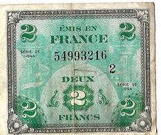 Billet Série 1944 / 2 Francs / Emis En France / Drapeau Patriote - I. 2 Francs