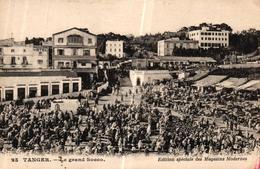 MAROC - TANGER LE GRAND SOCCO - Tanger