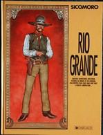 Sicomoro -RIO GRANDE-4 Aventures Western Pleines De Bruit Et De Fureur Racontées Par Ceux Qui Ont Fait L'Ouest Américain - Livres, BD, Revues