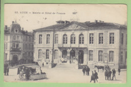 AUCH : Mairie Et Hôtel De France ( Marchand Ambulant ).  2 Scans. Edition Frézignac - Auch