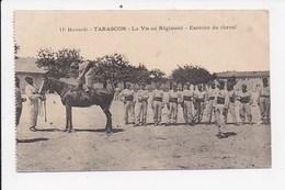 CPA MILITARIA 11e Hussards TARASCON La Vie Au Régiment Exercice Du Cheval - Régiments