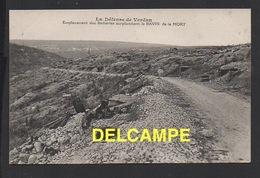 DD / GUERRE 1914-18 / VERDUN (MEUSE) / LE DÉFENSE DE VERDUN / EMPLACEMENT DES BATTERIES SURPLOMBANT LE RAVIN DE LA MORT - Guerre 1914-18