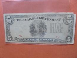 JAPON (TERRITOIRES OCCUPES 1940-45) 5 PESOS CIRCULER (B.4) - Japon