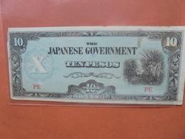 JAPON (TERRITOIRES OCCUPES 1940-45) 10 PESOS CIRCULER (B.4) - Japon