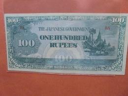 JAPON (TERRITOIRES OCCUPES 1940-45) 100 RUPEES CIRCULER (B.4) - Japon