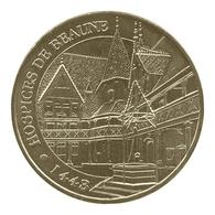 Monnaie De Paris , 2011 ,Beaune , Hospices De Beaune , 1443 - Autres