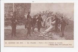 CPA MILITARIA En Flandre Notre 75 Défend Un Moulin - Guerre 1914-18