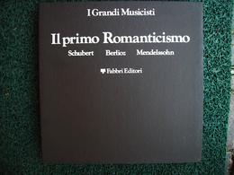 I GRANDI MUSICISTI IL PRIMO ROMANTICISMO SHUBERT,BERLIOZ,MENDELSSOHN    8 DISCHI - Opera