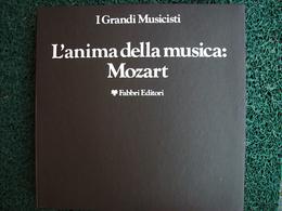 I GRANDI MUSICISTI L'ANIMA DELLA MUSICA MOZART  8 DISCHI - Opera