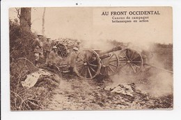 CPA MILITARIA Au Front Occidental Canons De Campagne Britaniques En Action - Guerre 1914-18