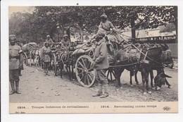 CPA MILITARIA Troupes Indiennes De Ravitaillement - Guerre 1914-18