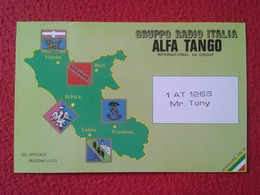 POSTAL POST CARD QSL RADIOAFICIONADOS RADIO AMATEUR GRUPPO ALFA TANGO ITALIA REGIONE LAZIO REGION ROMA ROME RIETI LATINA - Cartes QSL