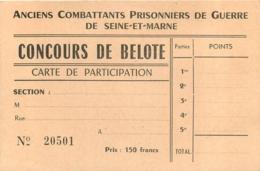 ANCIENS COMBATTANTS PRISONNIERS DE GUERRE DE SEINE ET MARNE CONCOURS DE BELOTE CARTE DE PARTICIPATION - 1939-45