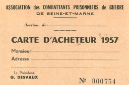 ASSOCIATION DES COMBATTANTS PRISONNIERS DE GUERRE DE SEINE ET MARNE CARTE D'ACHETEUR 1957 - 1939-45