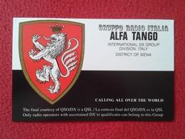 POSTAL POST CARD QSL RADIOAFICIONADOS RADIO AMATEUR GRUPPO ALFA TANGO ITALIA ITALY DISTRICT OF SIENA TOSCANA TUSCANY VER - Cartes QSL