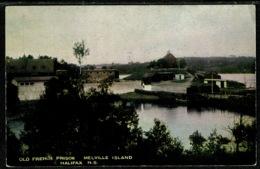 Ref 1308 - Early Postcard - Old French Prison Melville Island - Halifax Nova Scotia Canada - Halifax