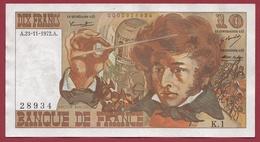 "10 Francs ""Berlioz"" Du 23/11/1972.A --VF/SUP---ALPH K.1 - 1962-1997 ''Francs''"