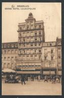 +++ CPA - BRUSSEL - BRUXELLES - Publicité Pour GRAND HOTEL COSMOPOLITE - Nels   // - Cafés, Hotels, Restaurants