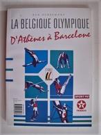 LA BELGIQUE OLYMPIQUE D'ATHENES A BARCELONE - 28 X 20 Cm. - C 13 - Sport
