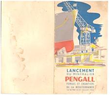"""LANCEMENT DU MINERALIER """"PENGALL""""  -FORGES ET CHANTIERS DE LA MEDITERRANEE   LA SEYNE LE 29 JUILLET 1959  PROGRAMME - Boten"""