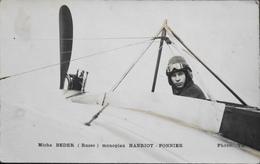 CPA. - MICHAIE ALEXSANDROWITZ BEDER (Russe) Sur Monoplan HANRIOT-PONNIER - Au Verso Rare Signature Du Pilote Russe - TBE - Aviateurs