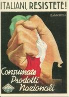 """Autarchia """"Italiani Resistete"""" """"Consumate Prodotti Italiani"""", Riproduzione A65, Reproduction - Eventi"""